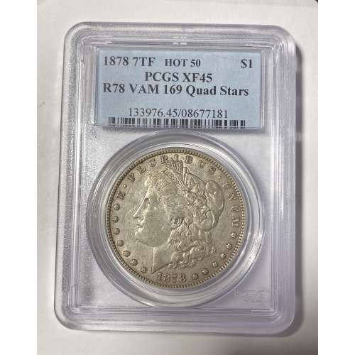 1878 7TF, Reverse of 1878  VAM 169  PCGS XF-45