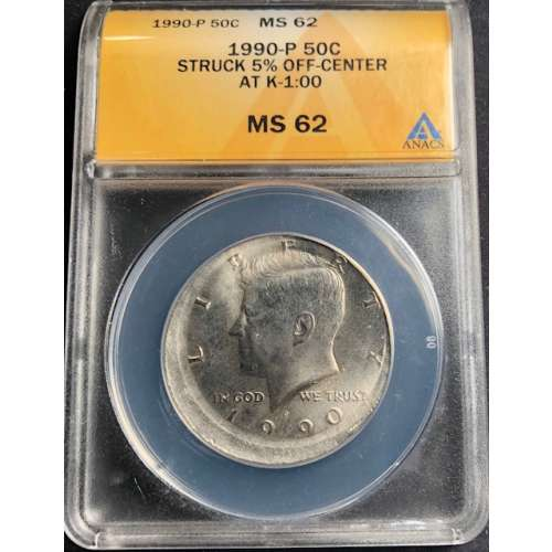 1990-p Struck 5% off center at K-1:00  ANACS MS-62