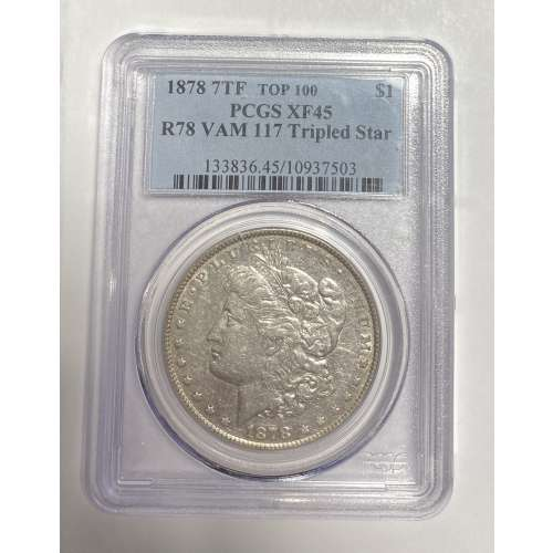 1878 7TF, Reverse of 1878  VAM 117  PCGS XF-45